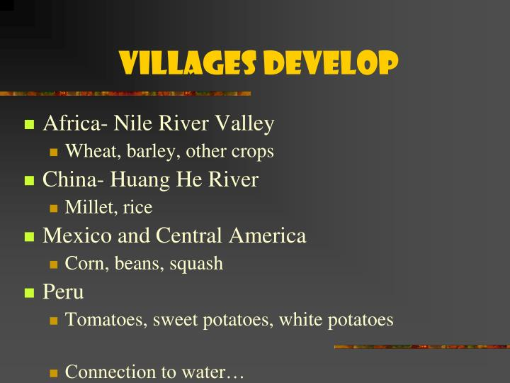 Villages Develop