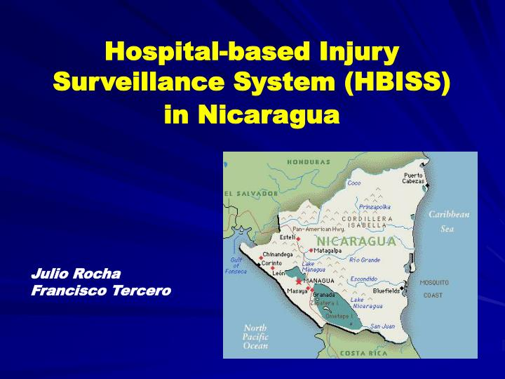 Hospital-based Injury Surveillance System (HBISS)