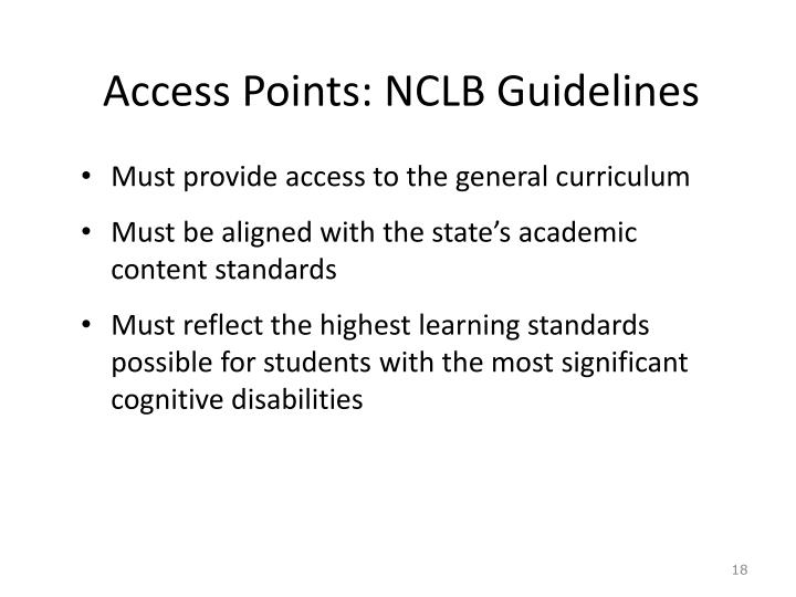 Access Points: NCLB Guidelines