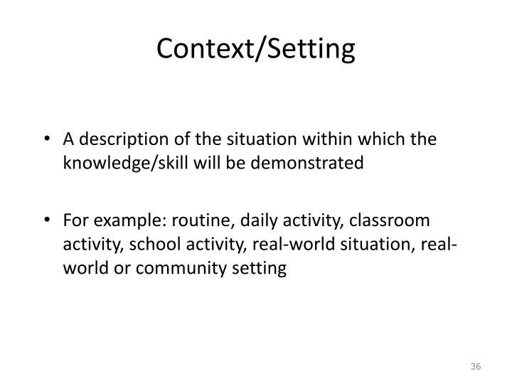 Context/Setting