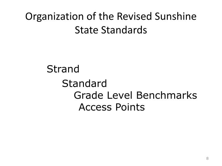 Organization of the Revised Sunshine State Standards