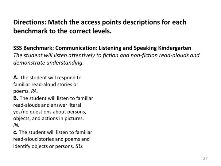Directions: Match the access points descriptions for each benchmark to the correct levels.