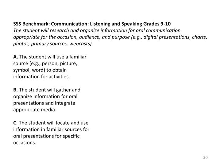 SSS Benchmark: Communication: Listening and Speaking Grades 9-10