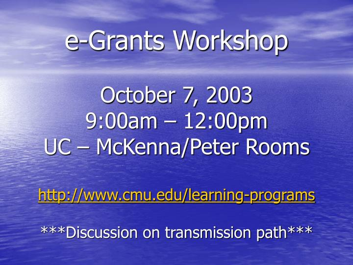e-Grants Workshop