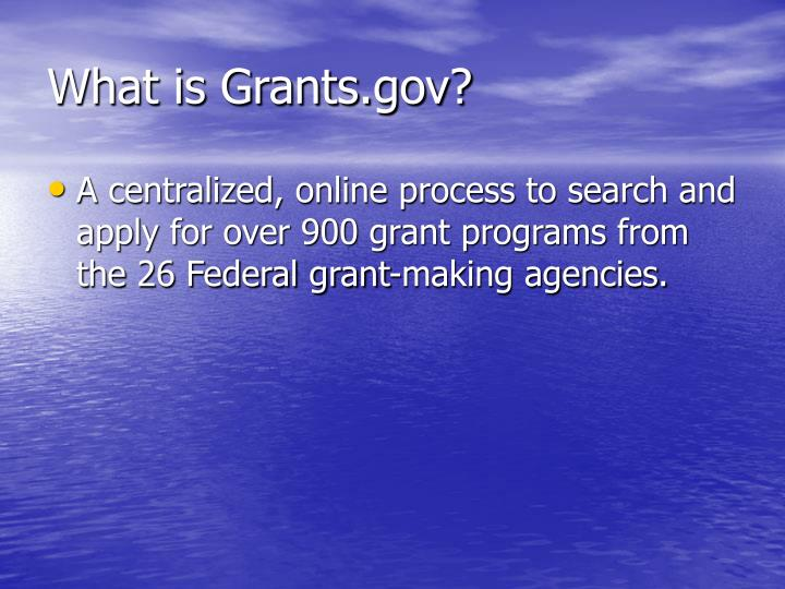 What is grants gov1