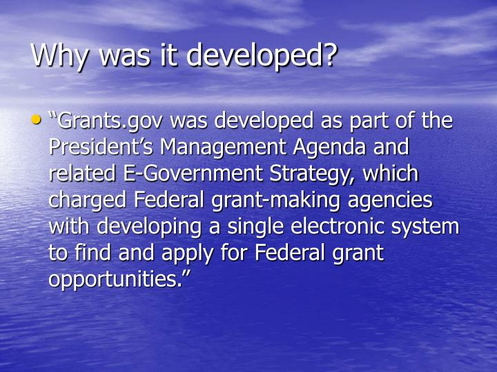 Why was it developed?