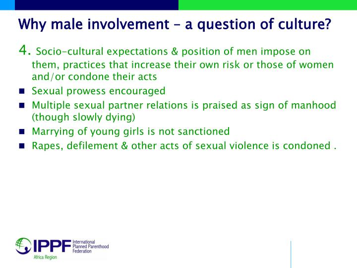 Why male involvement – a question of culture?