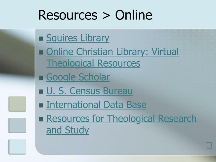 Resources > Online