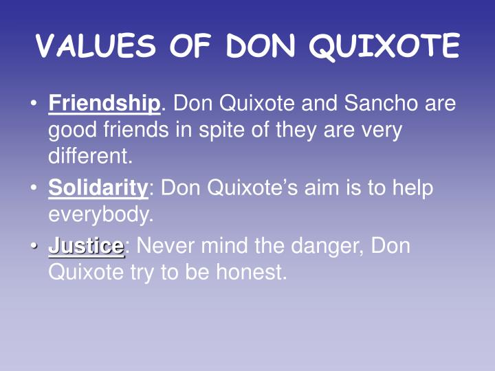 VALUES OF DON QUIXOTE