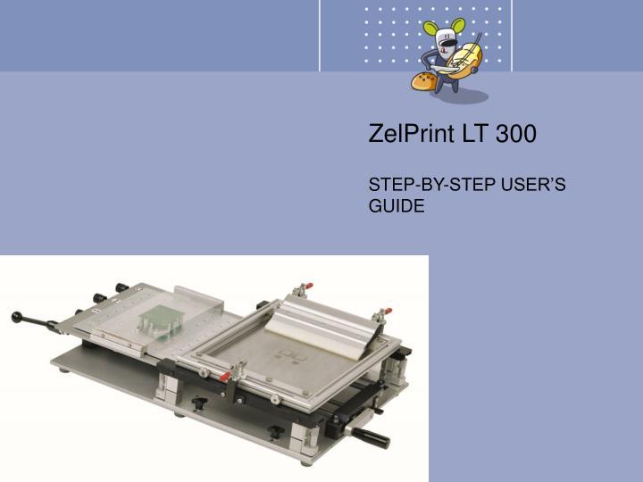 ZelPrint LT 300