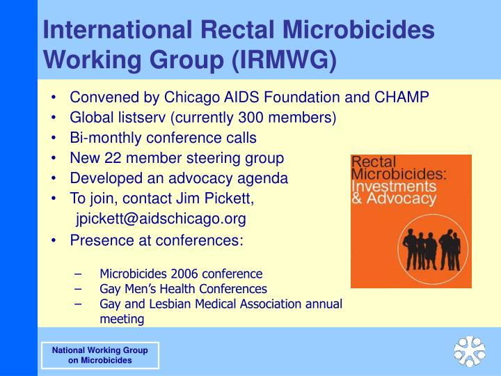International Rectal Microbicides Working Group (IRMWG)