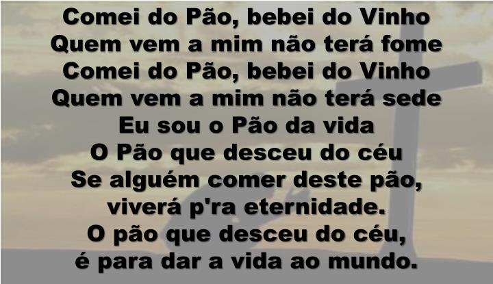 Comei do Pão, bebei do Vinho