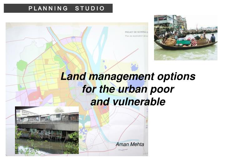 Land management options for the urban poor