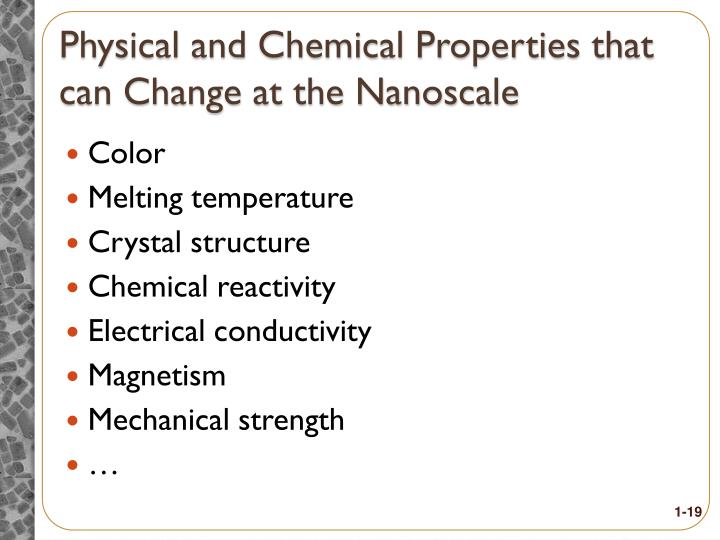 Physical and Chemical Properties that can Change at the Nanoscale