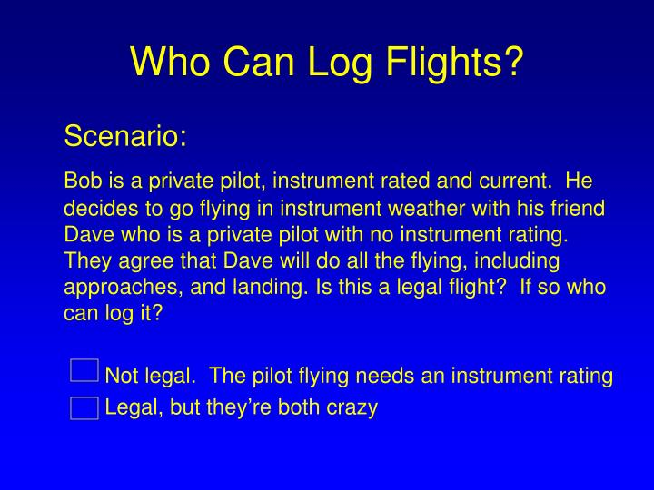 Who Can Log Flights?
