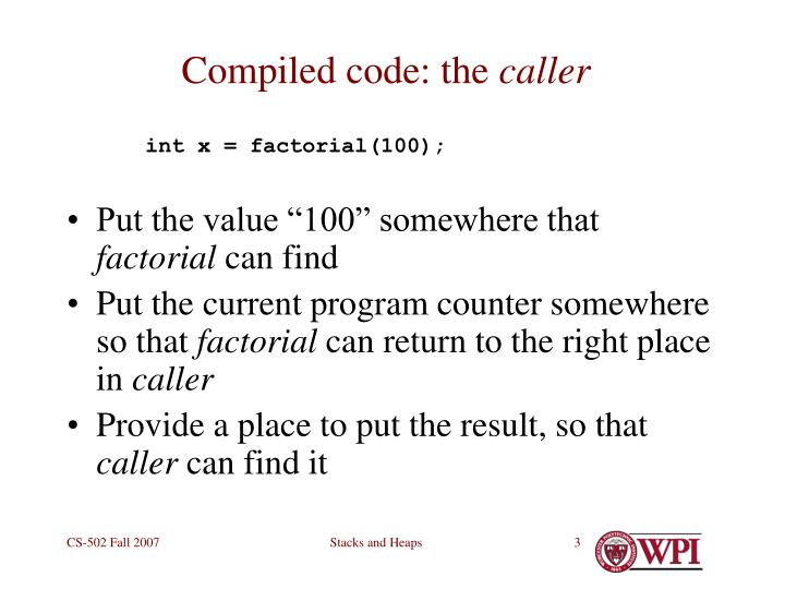 Compiled code the caller
