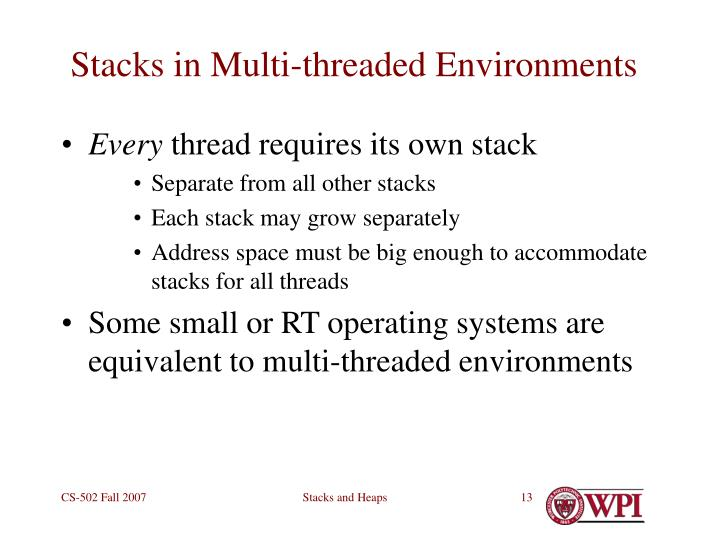 Stacks in Multi-threaded Environments