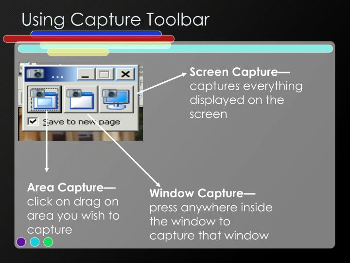 Using Capture Toolbar