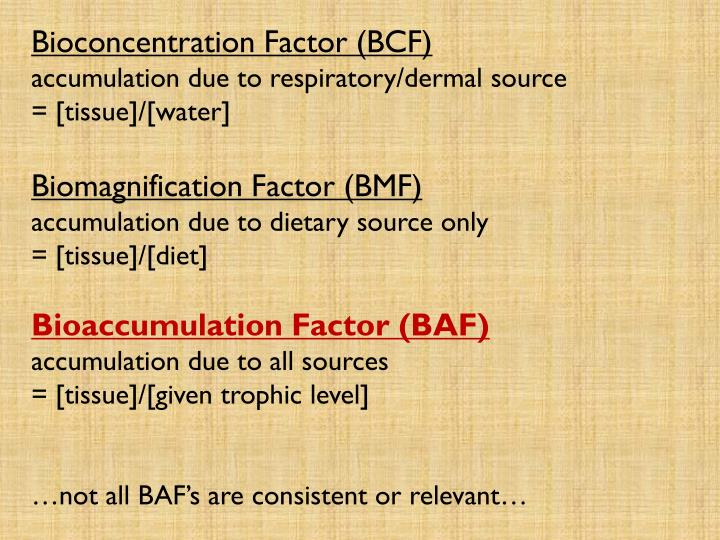 Bioconcentration Factor (BCF)