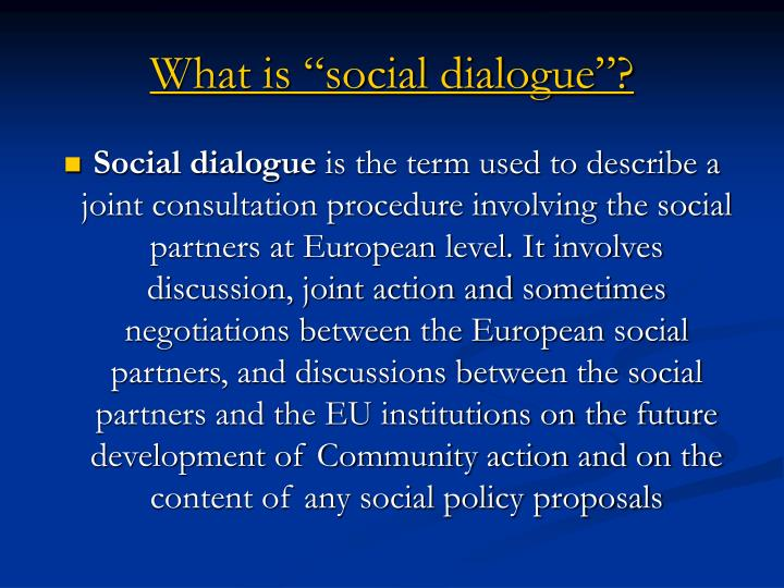 What is social dialogue