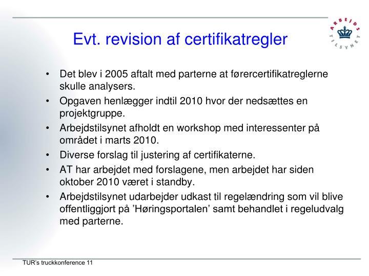 Evt. revision af certifikatregler
