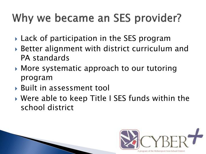 Why we became an SES provider?