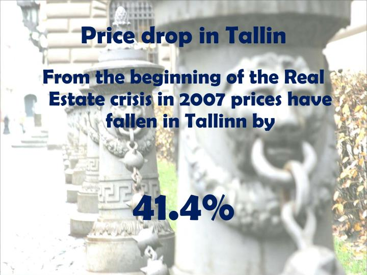 Price drop in Tallin