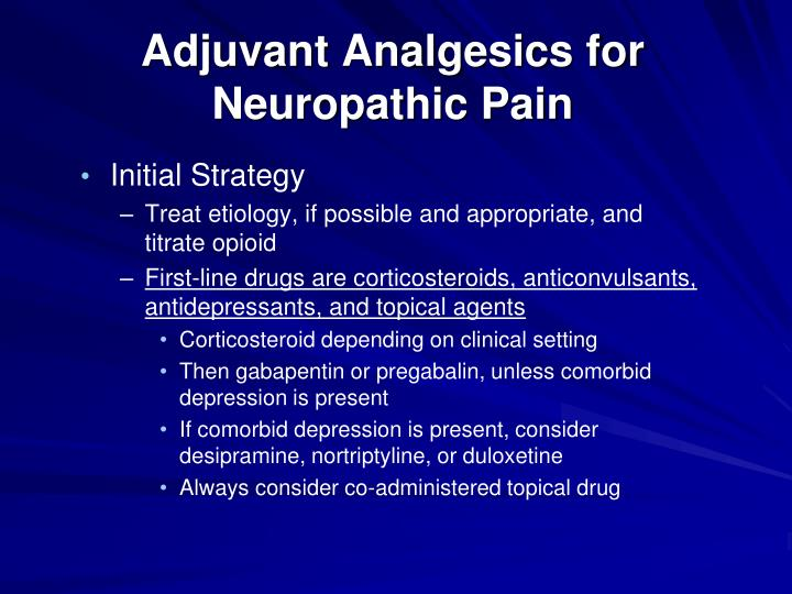 Adjuvant Analgesics for Neuropathic Pain