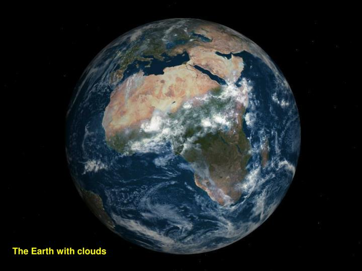 The Earth with clouds