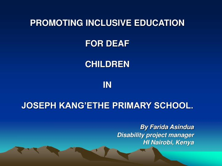 PROMOTING INCLUSIVE EDUCATION