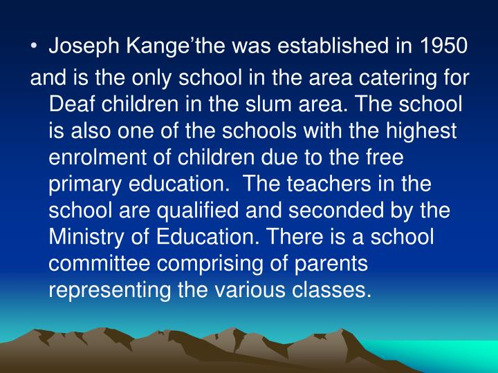 Joseph Kange'the was established in 1950