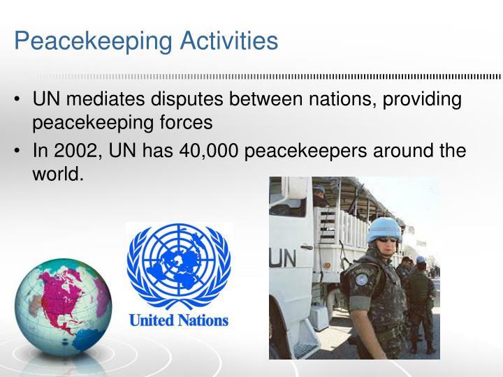 Peacekeeping Activities