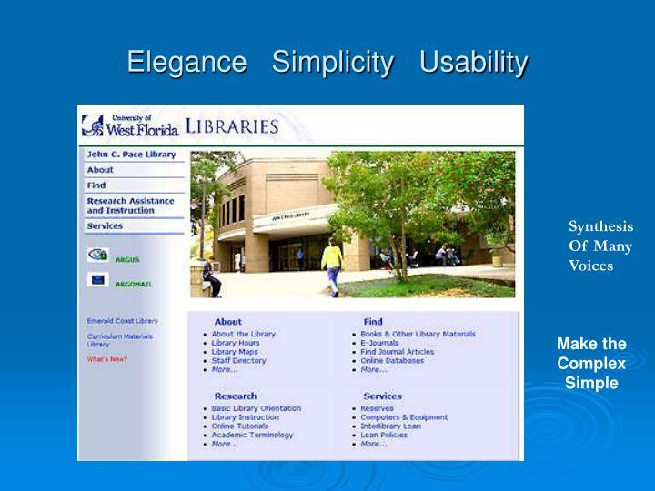 Elegance   Simplicity   Usability