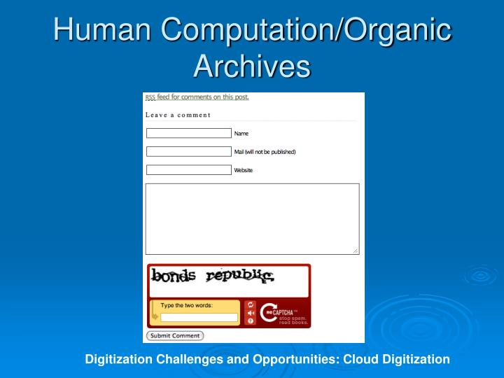 Human Computation/Organic Archives