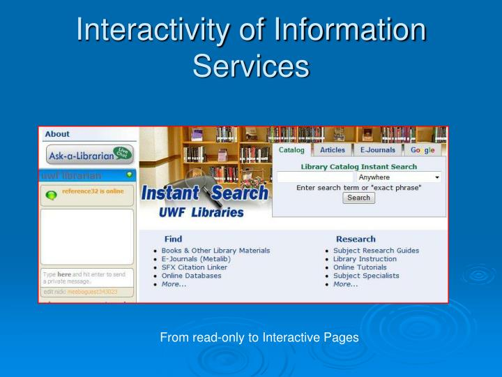 Interactivity of Information Services