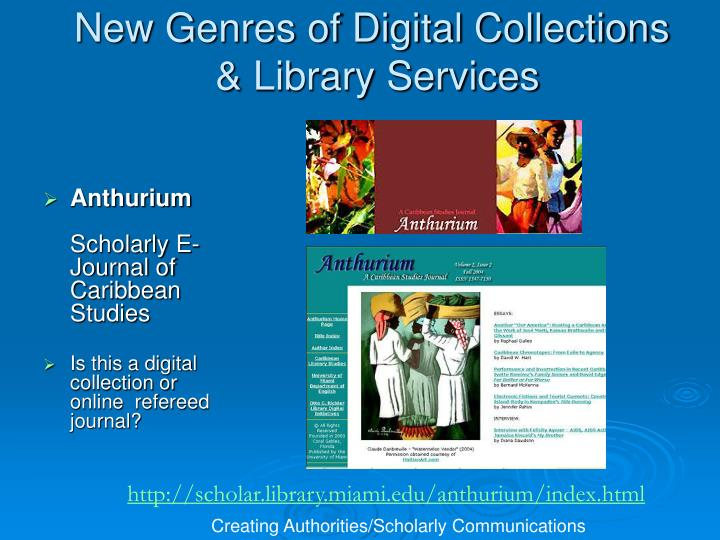 New Genres of Digital Collections