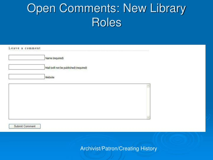 Open Comments: New Library Roles