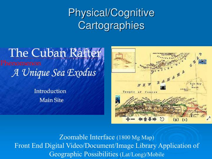 Physical/Cognitive Cartographies