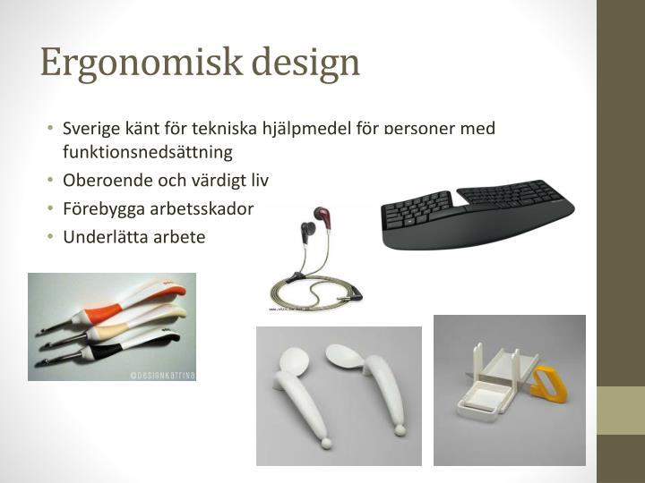 Ergonomisk design