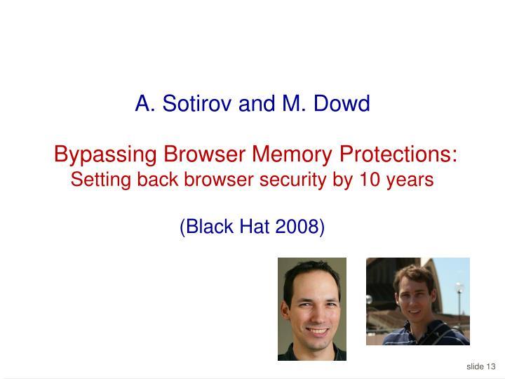 A. Sotirov and M. Dowd