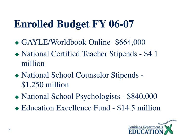 Enrolled Budget FY 06-07