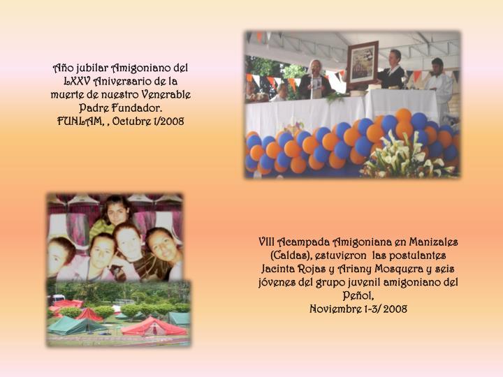 Año jubilar Amigoniano del LXXV Aniversario de la muerte de nuestro Venerable Padre Fundador.