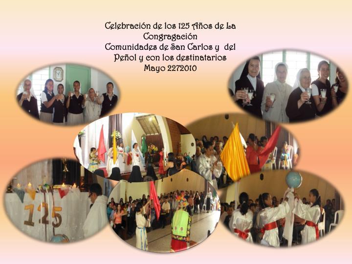 Celebración de los 125 Años de La Congragación