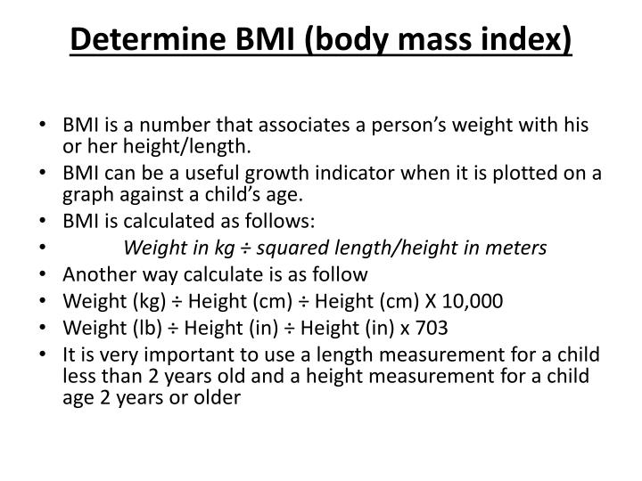 Determine BMI (body mass index)