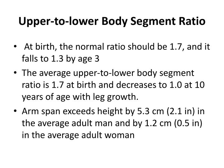 Upper-to-lower Body Segment Ratio