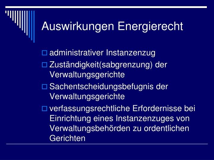 Auswirkungen Energierecht