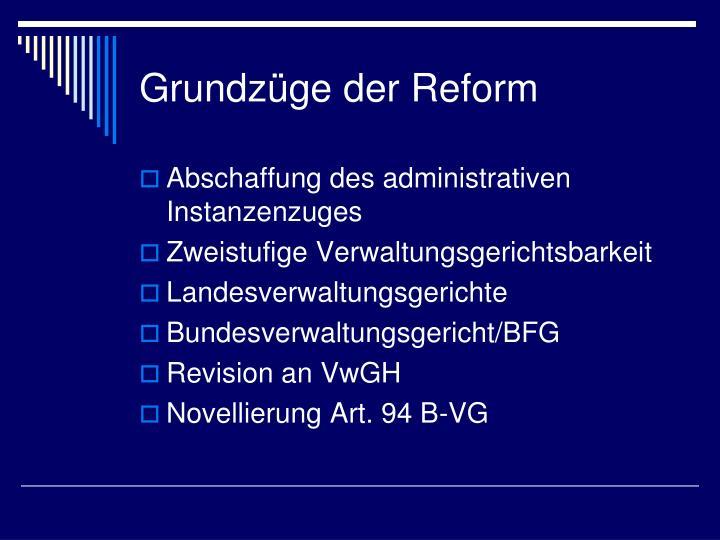 Grundzüge der Reform