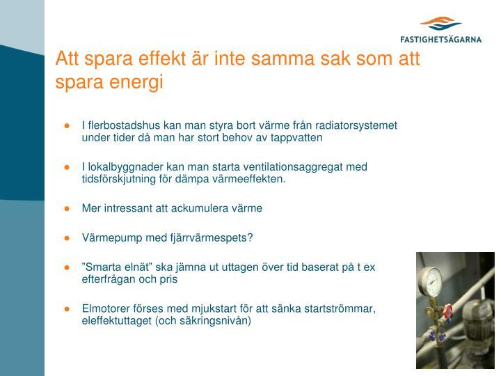 Att spara effekt är inte samma sak som att spara energi