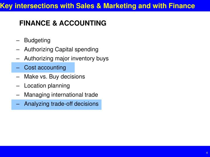 Key intersections with Sales & Marketing and with Finance