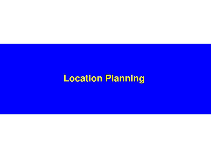 Location Planning